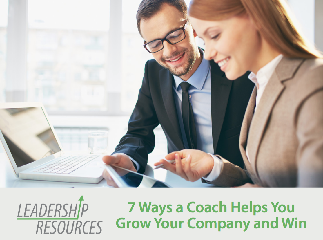 7 Ways a Coach Helps You Grow Your Company and Win