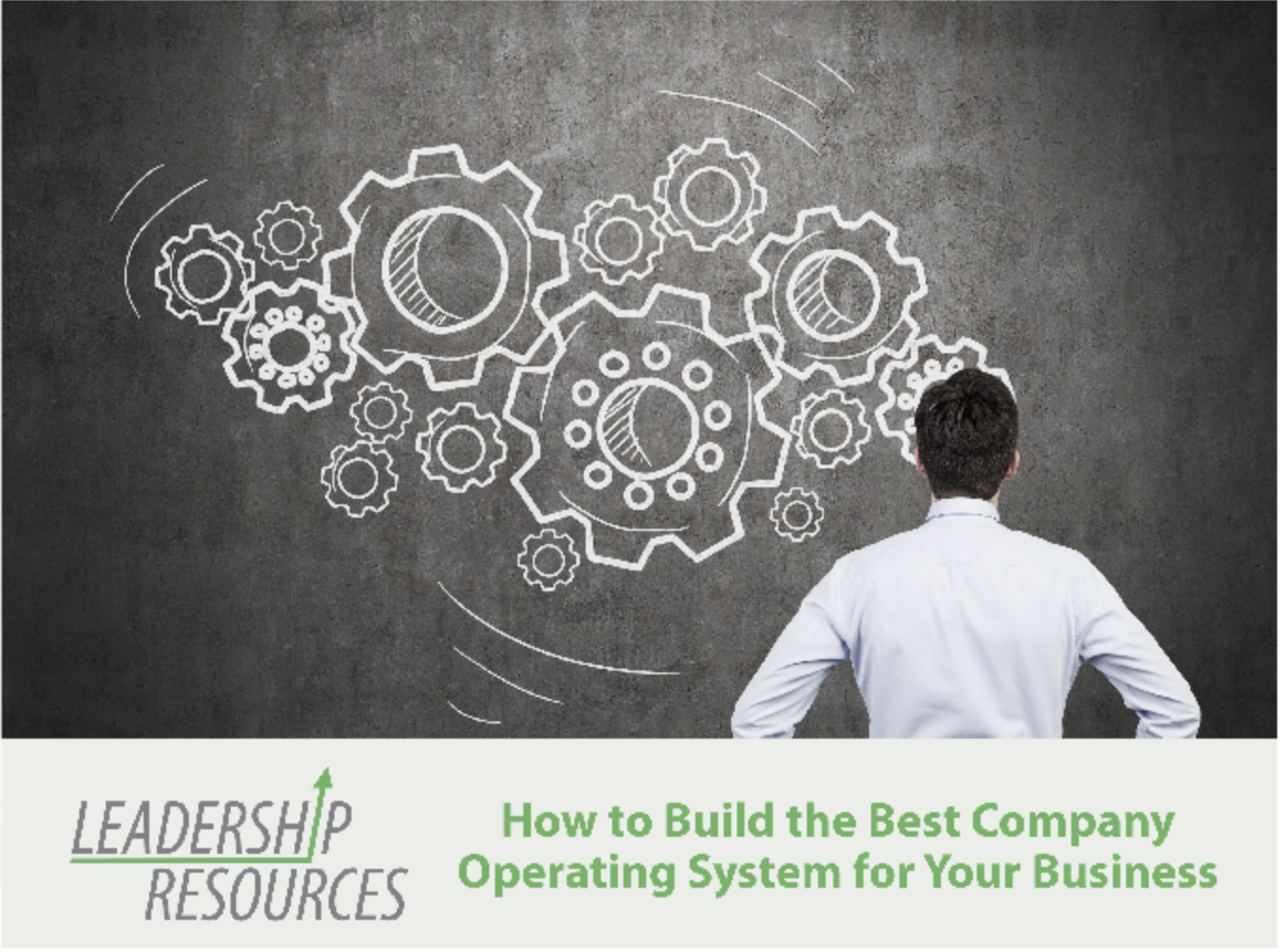 How to Build the Best Company Operating System for Your Business